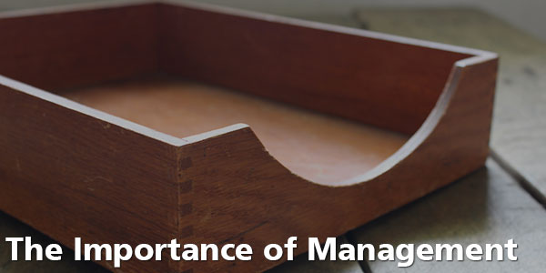 The Importance of Management