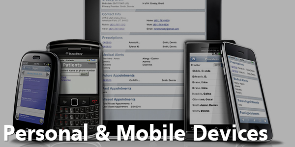 Personal & Mobile Devices - Cell Phone's & Tablets