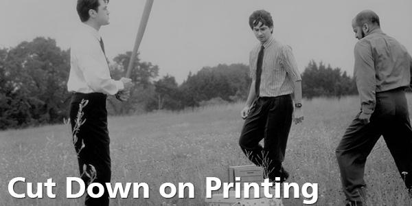 Cut Down on Printing