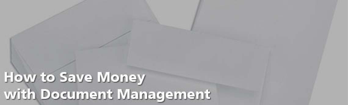 How to Save Money with Document Management
