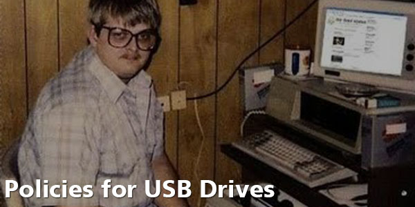 Policies For USB Drives